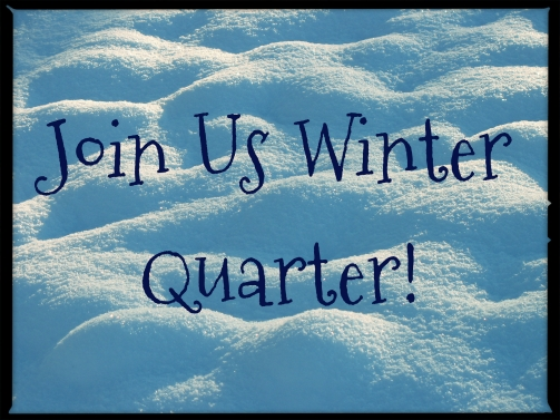winter quarter join us