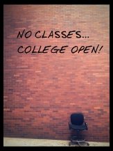 NO CLASSES COLLEGE OPEN